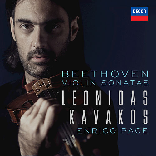 Play & Download Beethoven: Violin Sonatas by Leonidas Kavakos | Napster