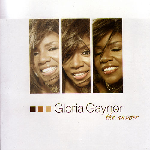 The Answer by Gloria Gaynor