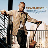 Play & Download Obsession (No Es Amor) Featuring Baby Bash by Frankie J | Napster