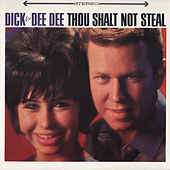 Play & Download Thou Shalt Not Steal by Dick & Dee Dee | Napster