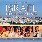 Play & Download Israel Homecoming by Various Artists | Napster