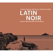 Latin Noir by Various Artists
