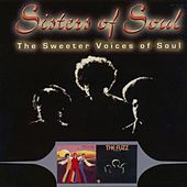 Play & Download Sisters of Soul; the Sweeter Voices of Soul by Various Artists | Napster