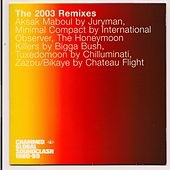 Play & Download Crammed Global Soundclash (The 2003 Remixes) by Various Artists | Napster