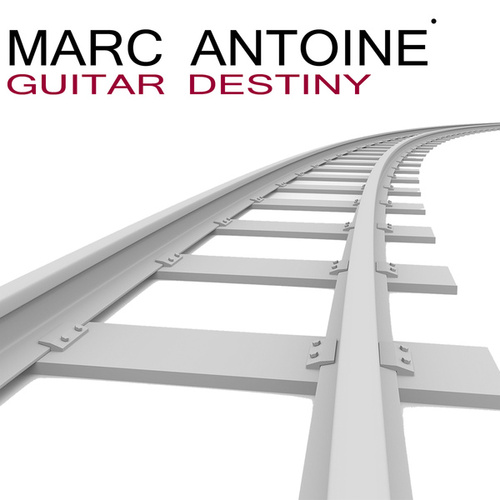 Play & Download Guitar Destiny by Marc Antoine | Napster