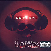 Play & Download Lunitik Muzik by Luniz | Napster