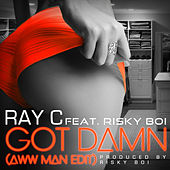 Play & Download Got Damn by Ray C. | Napster