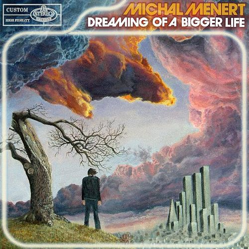 Play & Download Dreaming of a Bigger Life by Michal Menert | Napster