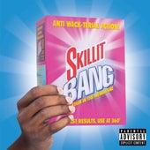 Skillit Bang by S'Killit