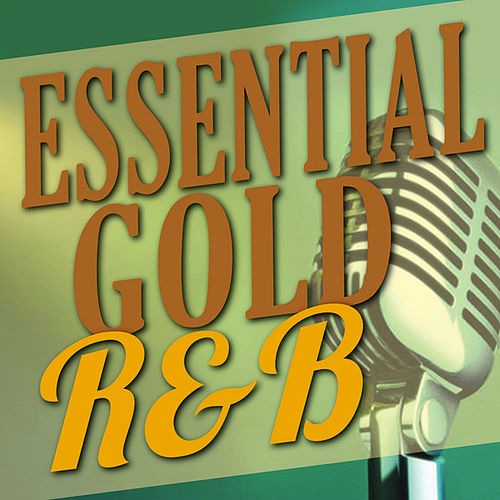 Essential Gold - R&B by Various Artists