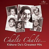 Chalte Chalte…Kishore Da's Greatest Hits by Various Artists