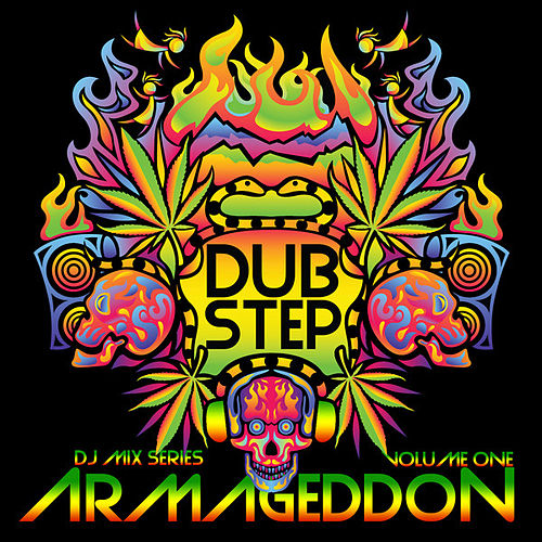 Play & Download Dubstep Armageddon Vol. 1 (Best of Top Electronic Dance Hits, Dub, Brostep, Electrostep, Psystep, Chillstep, Rave Anthems) by Various Artists | Napster
