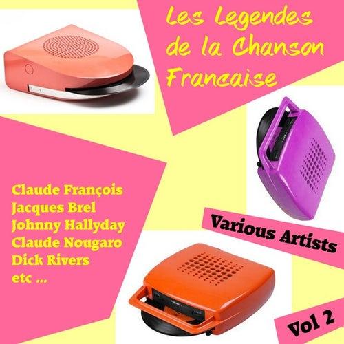 Les Legendes de la Chanson Francaise, Vol. 2 by Various Artists
