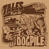 Play & Download Tales from the Dogpile: Kevin Daly Gets Covered, Vol. 1 (The Rock) by Various Artists | Napster