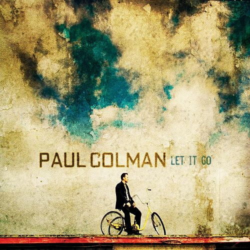 Play & Download Let It Go by Paul Colman | Napster