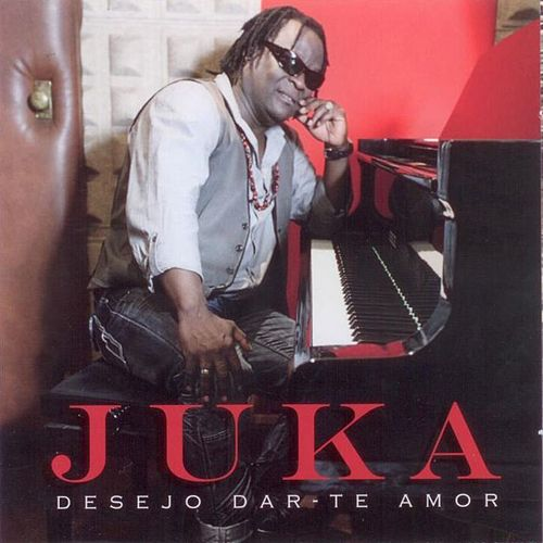 Play & Download Desejo Dar Te Amor (Music from Cape Verde) by Juka | Napster