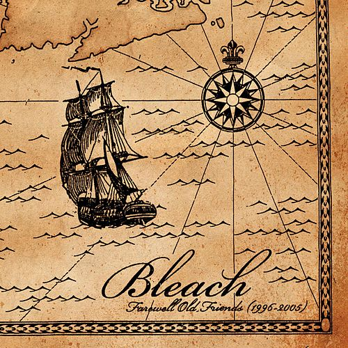 Play & Download Farewell Old Friends (1996 - 2005) by Bleach | Napster