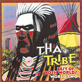 Play & Download Best Of Both Worlds - World Two by Tha Tribe | Napster