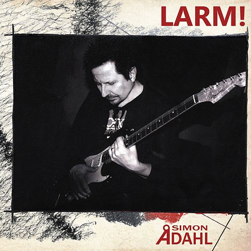 Play & Download Larm by Simon Ådahl | Napster