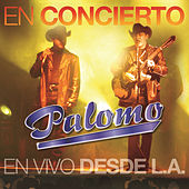 En Concierto-En Vivo Desde L.A. by Palomo