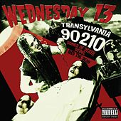 Play & Download Transylvania 90210 by Wednesday 13 | Napster
