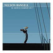 My American Songbook by Nelson Rangell