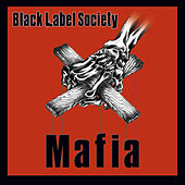 Play & Download Mafia by Black Label Society | Napster