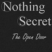 Play & Download The Open Door by Nothing Secret | Napster
