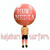 Muti Media by Kalahari Surfers