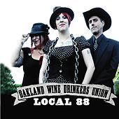 Oakland Wine Drinkers Union (Local 88) by Oakland Wine Drinkers Union