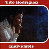 Play & Download Inolvidable by Tito Rodriguez | Napster