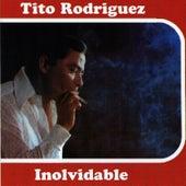 Inolvidable by Tito Rodriguez