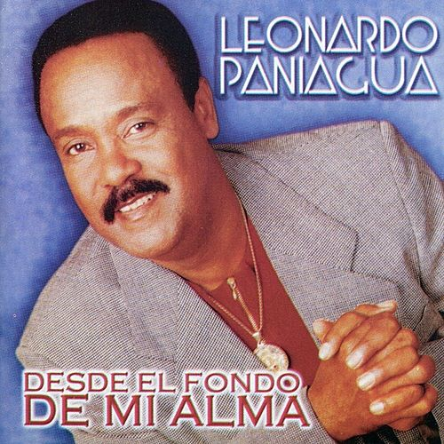 Play & Download Desde el Fondo de Mi Alma by Leonardo Paniagua | Napster
