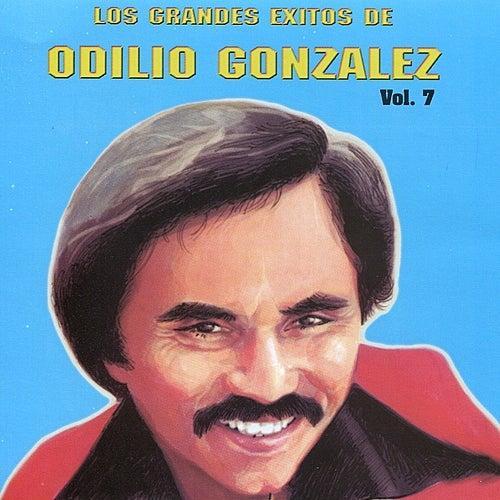Play & Download Los Grandes Exitos de Odilio González: Vol. 7 by Odilio González | Napster