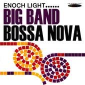 Play & Download Big Band Bossa Nova by Enoch Light | Napster