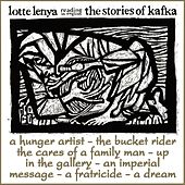 Play & Download The Stories Of Kafka by Lotte Lenya | Napster