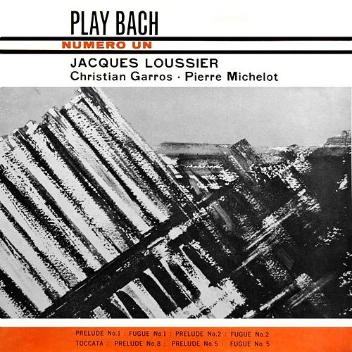 Play & Download Play Bach No 1 by Jacques Loussier | Napster