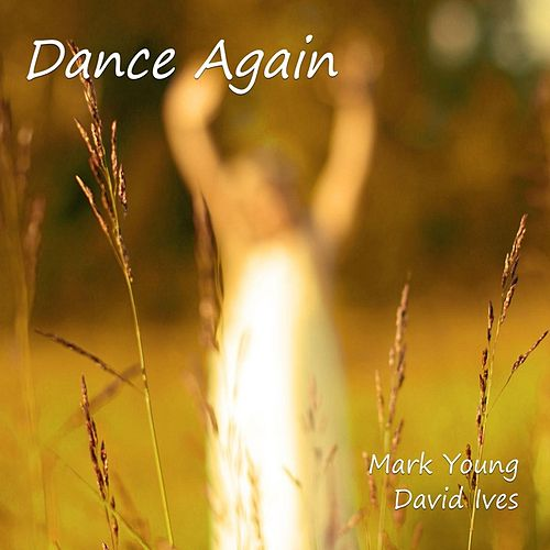 Dance Again by Mark Young