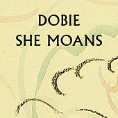 Play & Download She Moans EP by Dobie | Napster