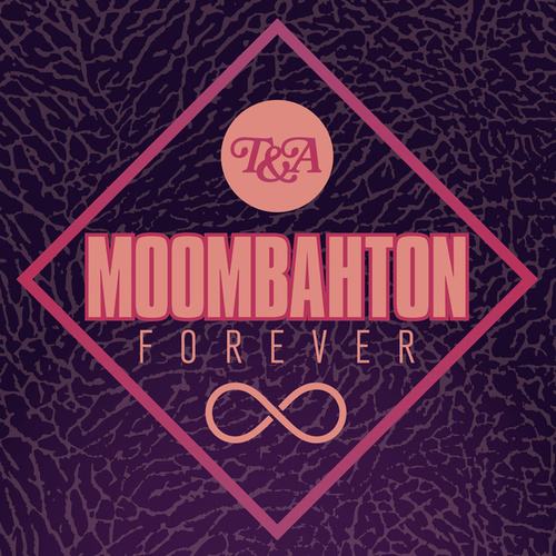 Play & Download Moombahton Forever by Various Artists | Napster
