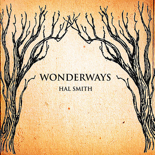 Play & Download Wonderways by Hal Smith | Napster