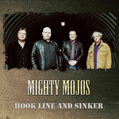 Play & Download Hook Line and Sinker by Mighty Mojos | Napster