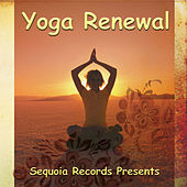 Play & Download Yoga Renewal by Various Artists | Napster