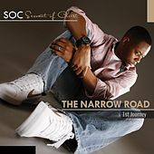 The Narrow Road: 1st Journey by S.O.C.