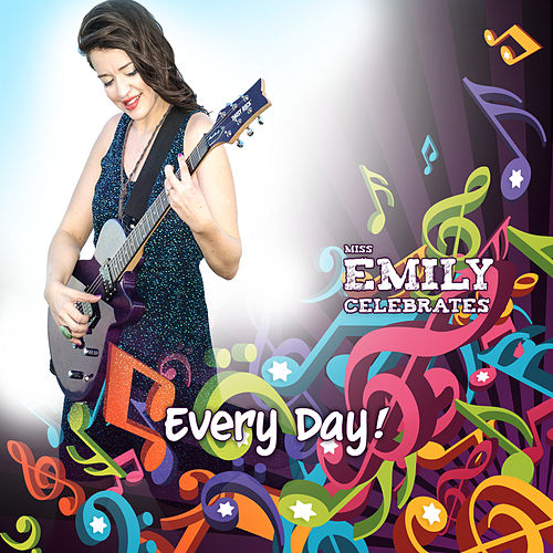 Play & Download Every Day! by Miss Emily | Napster