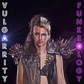 Play & Download Funkeology by Vulgarrity | Napster