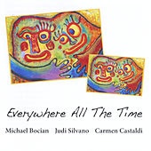 Play & Download Everywhere All the Time by Michael Bocian | Napster