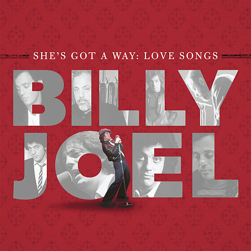 She's Got A Way: Love Songs by Billy Joel