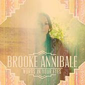 Play & Download Words in Your Eyes EP by Brooke Annibale | Napster