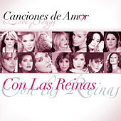 Play & Download Canciones De Amor... Con Las Reinas by Various Artists | Napster